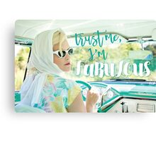 Trust me I'm FABULOUS! with vintage gal Canvas Print