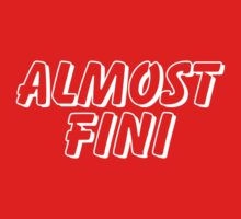 Howlin' Mad Murdock's 'Almost Fini' by pygmycreative