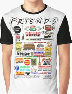 Friends TV Sayings Graphic T-Shirt