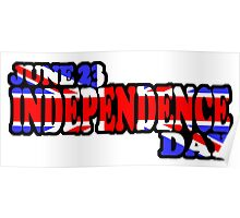 UK INDEPENDENCE DAY - JUNE 23 Poster