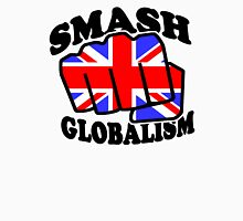 SMASH GLOBALISM - UK  Unisex T-Shirt