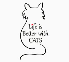 Life is better with CATS Unisex T-Shirt