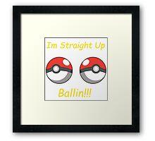 Pokemon Ballin Framed Print