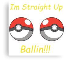 Pokemon Ballin Canvas Print
