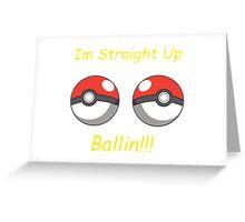 Pokemon Ballin Greeting Card
