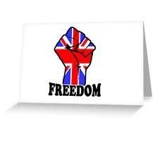 FREEDOM - UK  Greeting Card