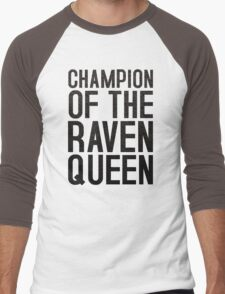 CHAMPION OF THE RAVEN QUEEN - (Black)  Men's Baseball ¾ T-Shirt