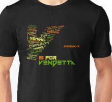 Vendetta Gaming Community - Pheonix-R Unisex T-Shirt