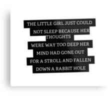 Wonderland Quote Metal Print