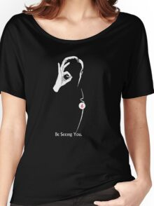 The Prisoner: Be Seeing You Women's Relaxed Fit T-Shirt