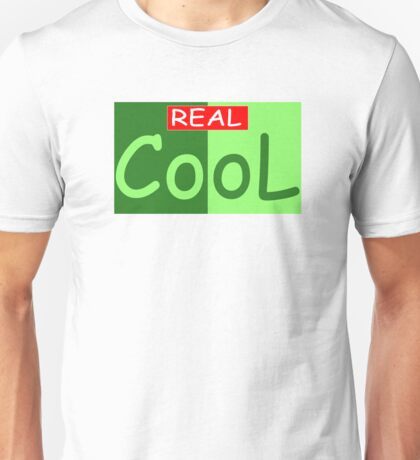 Really Cool Unisex T-Shirt