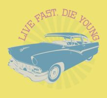 Live fast, die young Kids Tee