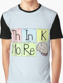 ThInK MoRe Graphic T-Shirt