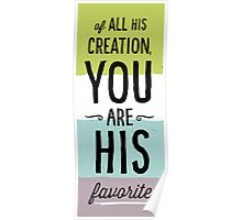 You Are His Favorite Poster