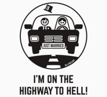 Just Married – I'm On The Highway To Hell (1C) by MrFaulbaum