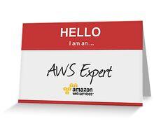 Hello I'm an AWS Expert! Greeting Card