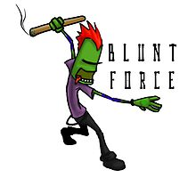 'Blunt Force' Products by arvinetta