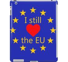 I still love the EU iPad Case/Skin