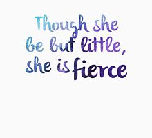 Though she be but little, she is fierce Women's Fitted Scoop T-Shirt
