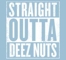 Straight outta Deez Nuts Kids Tee
