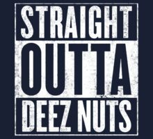 Straight outta Deez Nuts Baby Tee