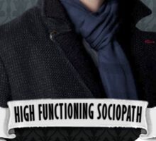 High Functioning Sociopath Sticker