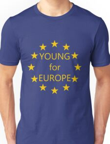 Young for Europe Unisex T-Shirt