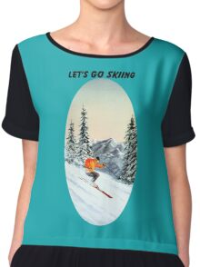 Let's Go Skiing - Banner Chiffon Top