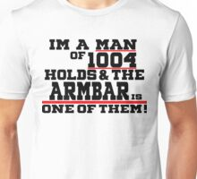 Man Of A 1,004 Holds! Unisex T-Shirt