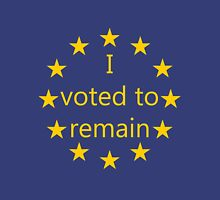 I voted to remain, EU Unisex T-Shirt