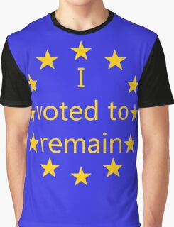 I voted to remain, EU Graphic T-Shirt