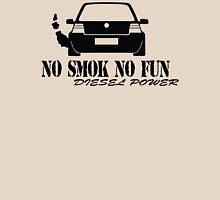 No smok no fun Unisex T-Shirt