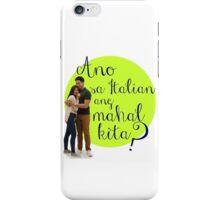 Ano sa Italian ang Mahal Kita? iPhone Case/Skin