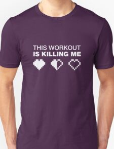 This Workout Is Killing Me, Funny Weight Lifting T-shirt for Gamers Unisex T-Shirt