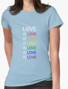 love is love Womens Fitted T-Shirt