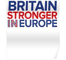 Britain Stronger in Europe Poster
