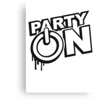 Party On Power Energie Symbol Go Start Canvas Print