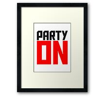 Party On Logo Framed Print