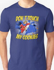 Dont touch my cookies Unisex T-Shirt