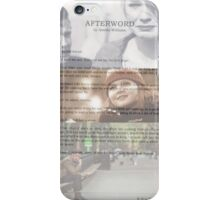 Afterword By Amelia Williams iPhone Case/Skin