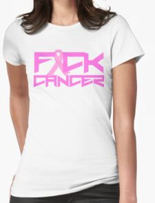 FUCK CANCER Womens Fitted T-Shirt