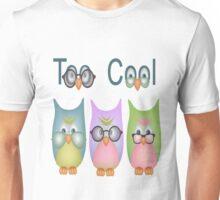 Too Cool Owls Unisex T-Shirt