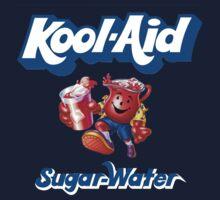 Kool-aid - sugar water by SweetNSourPork