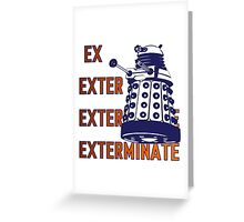 Doctor Who: Ex Exterminate Dalek Greeting Card