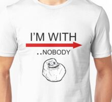 I'M WITH.. nobody Unisex T-Shirt