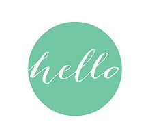 """Mint """"Hello"""" Typography Print by mallorybottesch"""