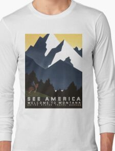 See America Welcome To Montana vintage Travel Poster Long Sleeve T-Shirt