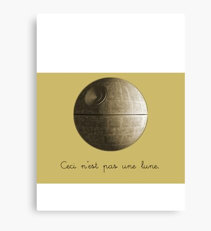 Ceci n'est pas une lune pipe Star Wars That's No Moon Death Star Deathstar Canvas Print
