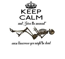 Seize The Moment Skeleton Buffy Quote Bones 1 Photographic Print