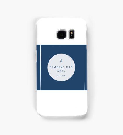 Pimpin Err' Day Samsung Galaxy Case/Skin